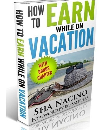 how to earn while on vacation
